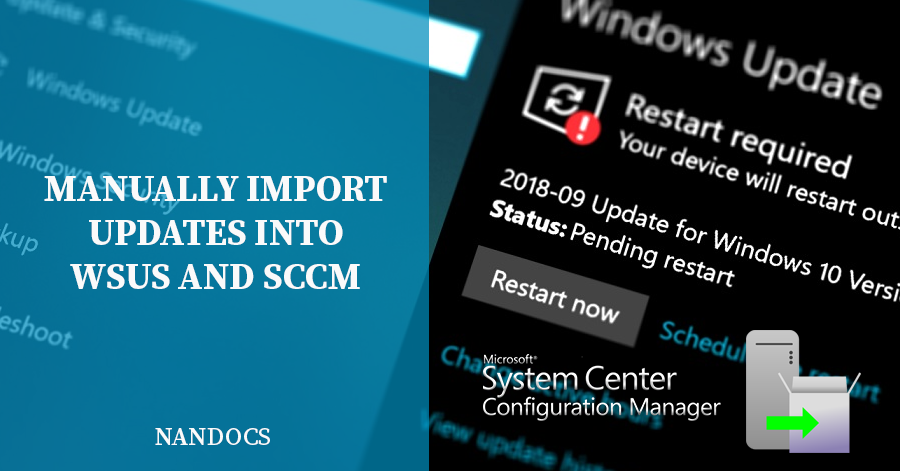 Manually import updates into WSUS and SCCM