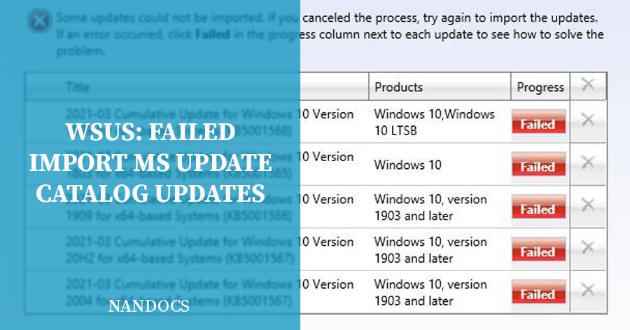 WSUS: Failed Import Microsoft Update Catalog updates Error